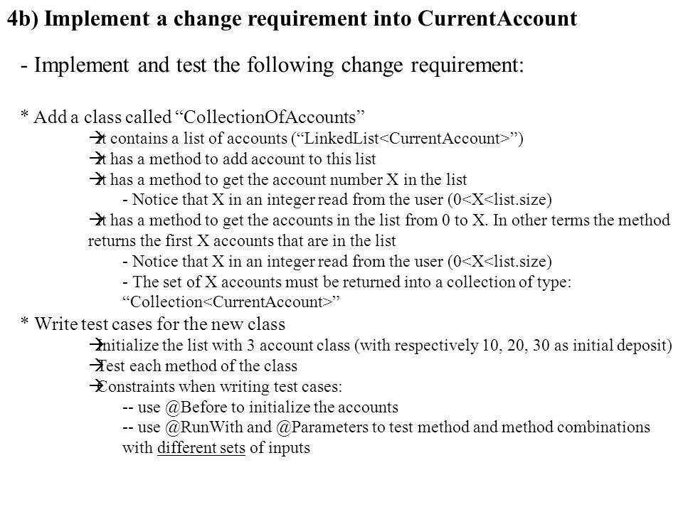 4b) Implement a change requirement into CurrentAccount