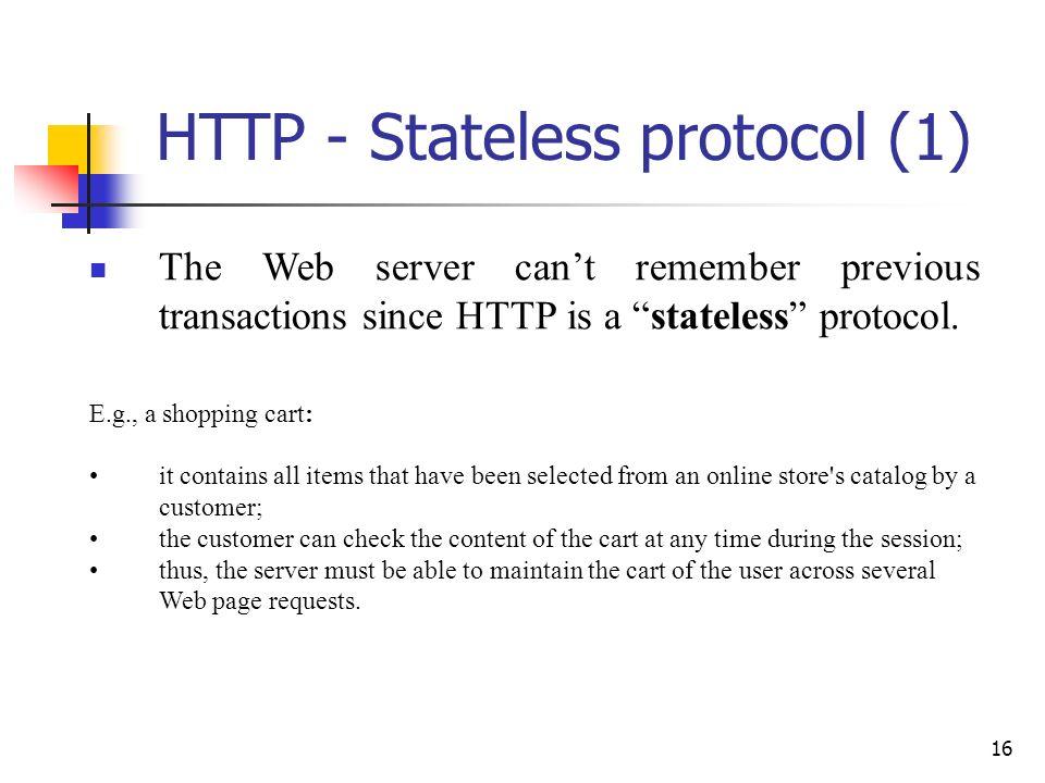 HTTP - Stateless protocol (1)