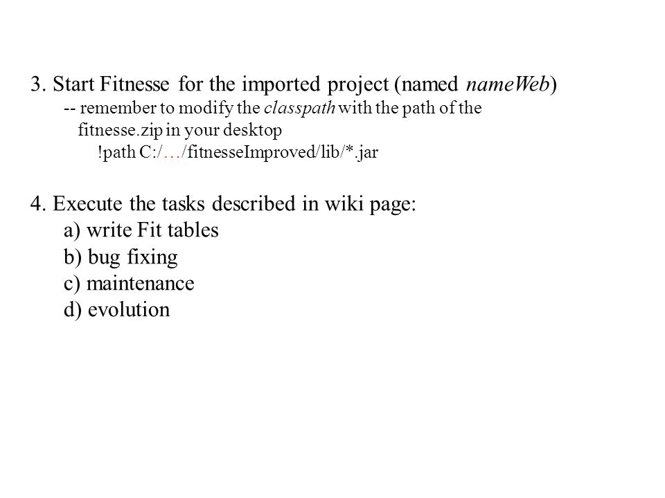 3. Start Fitnesse for the imported project (named nameWeb)