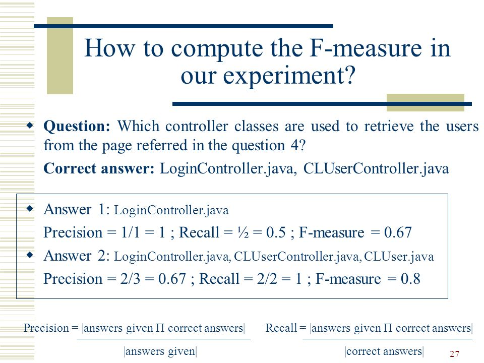 How to compute the F-measure in our experiment