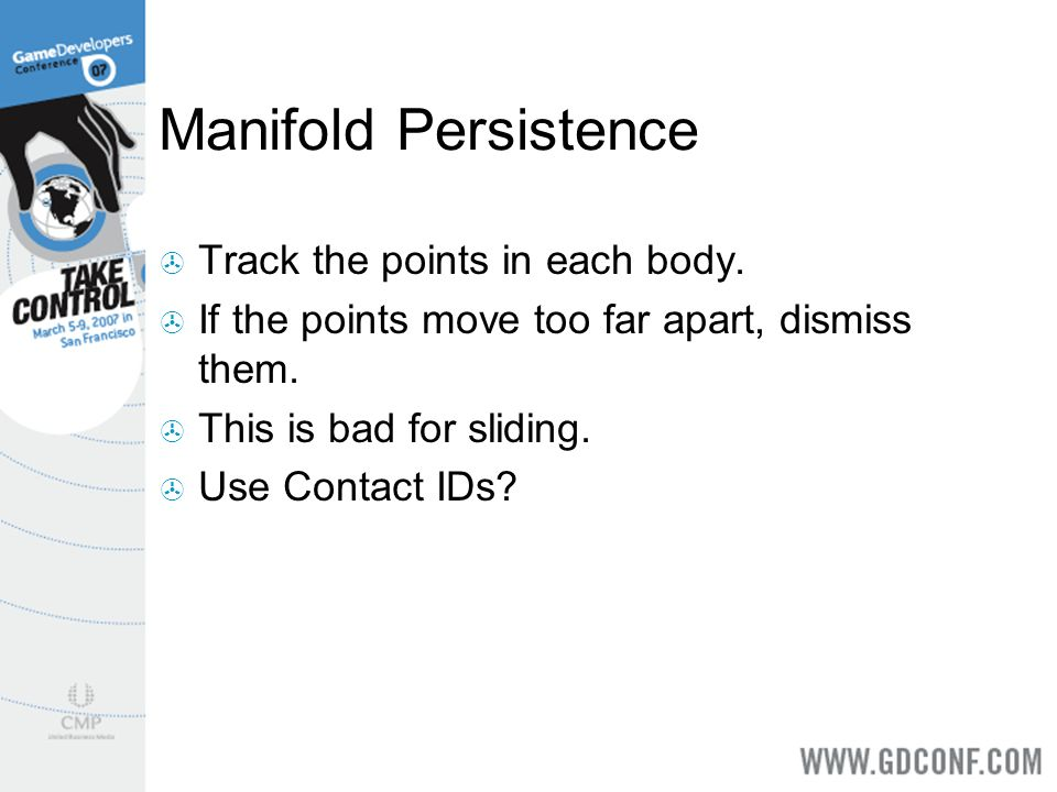 Manifold Persistence Track the points in each body.