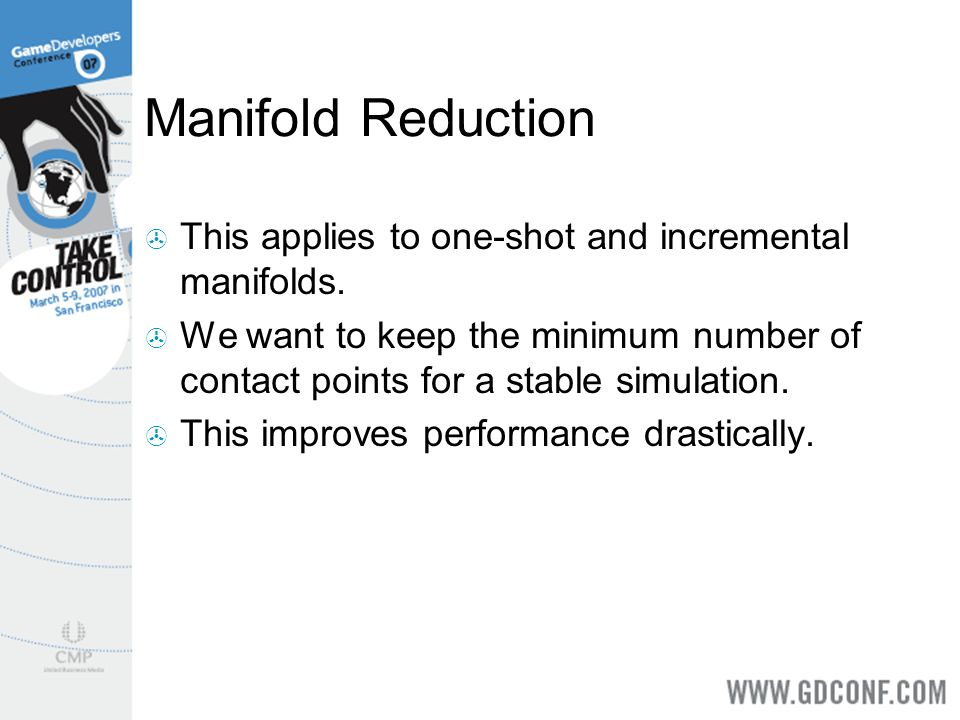 Manifold Reduction This applies to one-shot and incremental manifolds.