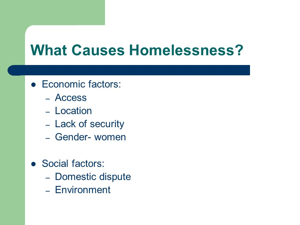 What Causes Homelessness