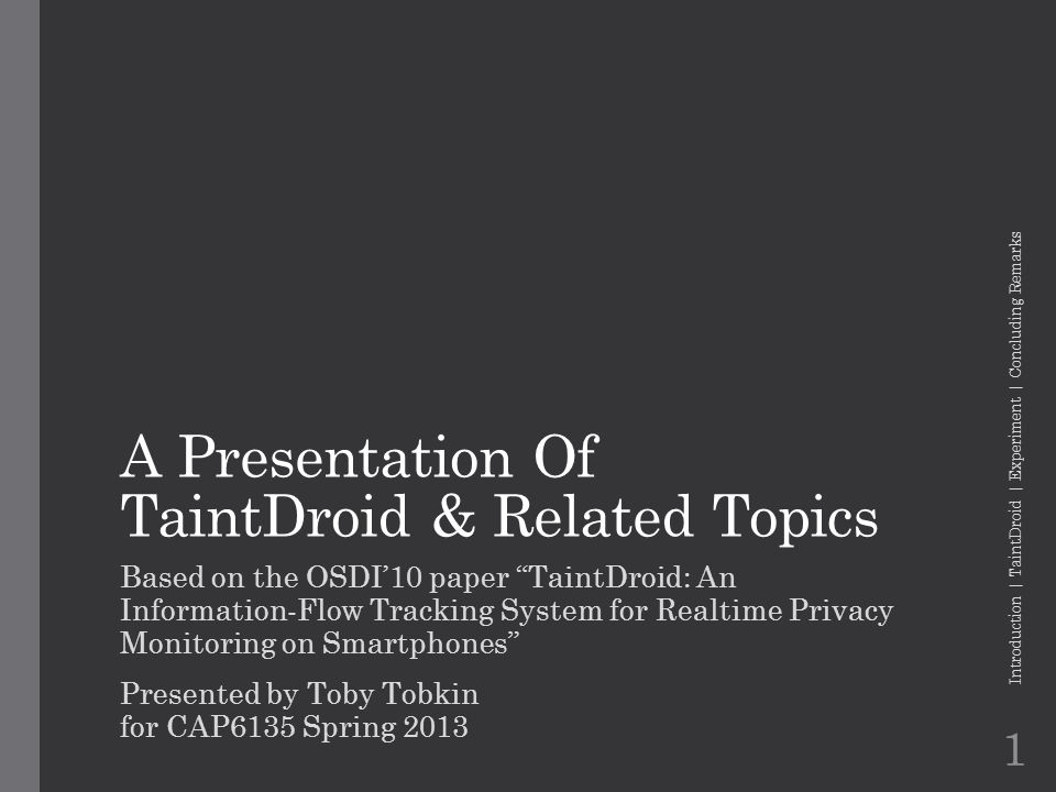 a presentation of taintdroid related topics ppt video online  a presentation of taintdroid related topics