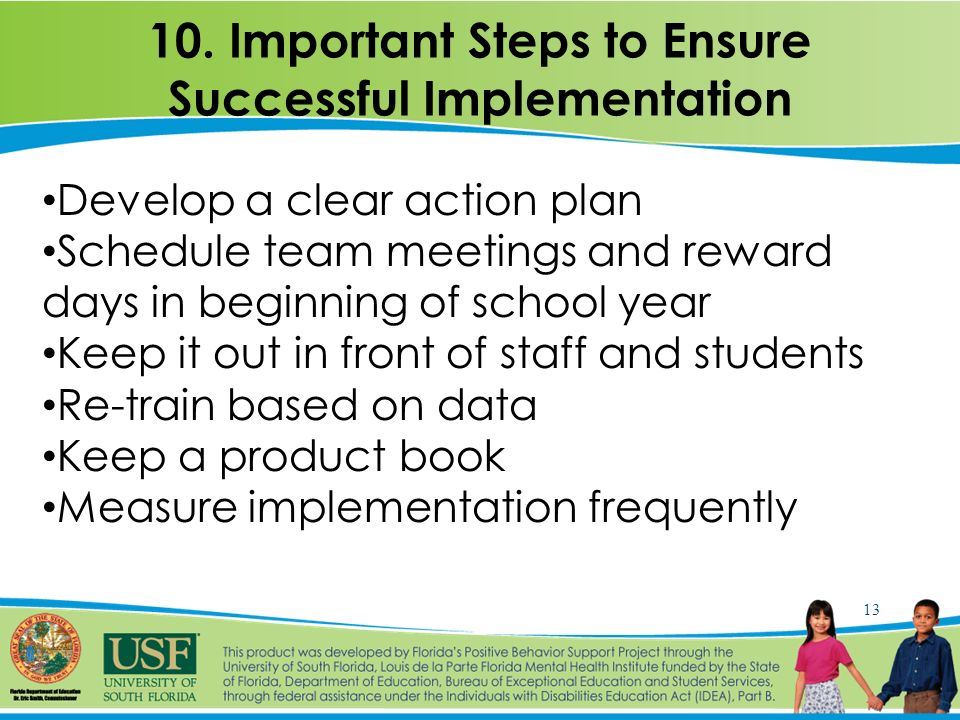 positive behavior improvement 10 step implementation Improving student behavior to an extent that the student  experience (from 0 to  more than 10 years)  the following steps were taken to implement swpbs.