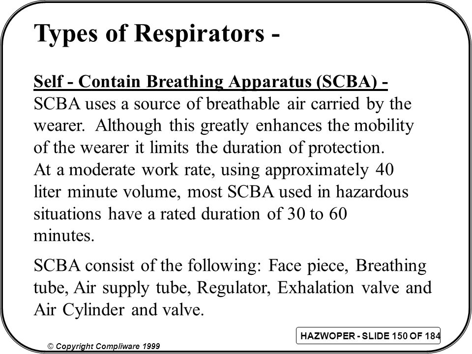 Types of Respirators - Self - Contain Breathing Apparatus (SCBA) -