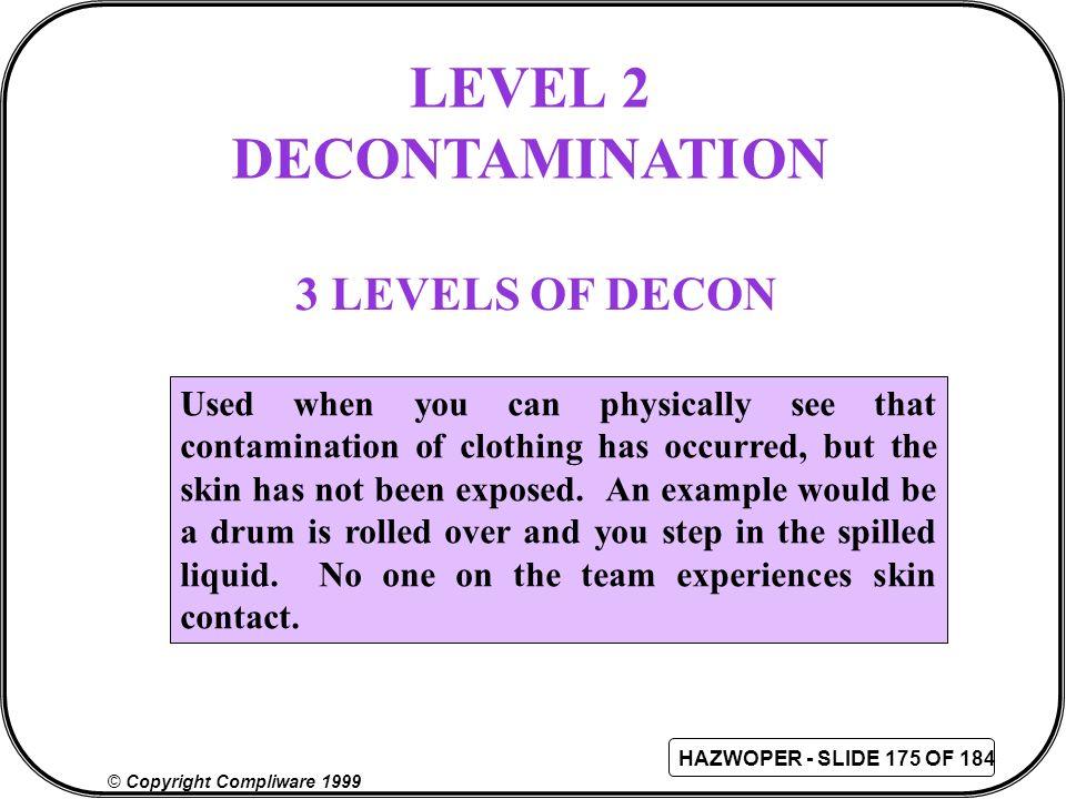 LEVEL 2 DECONTAMINATION