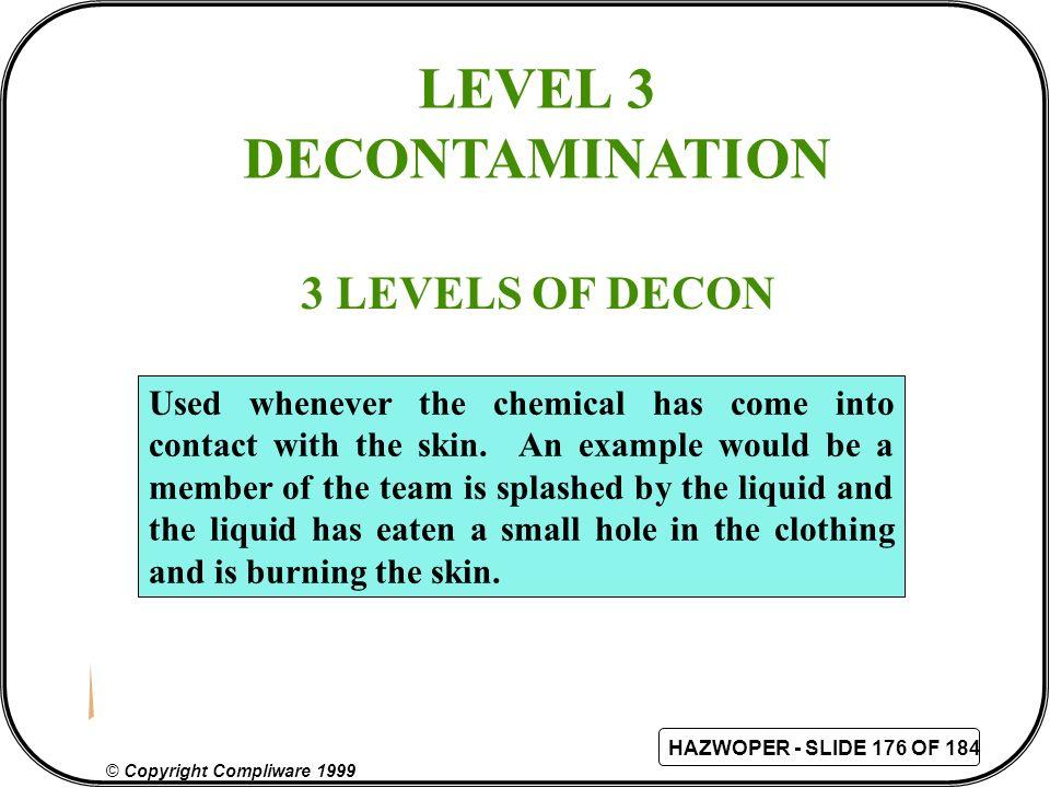 LEVEL 3 DECONTAMINATION