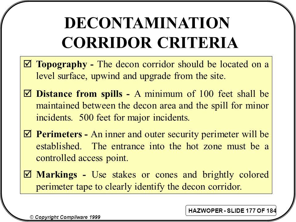 DECONTAMINATION CORRIDOR CRITERIA
