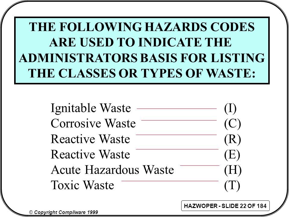 THE FOLLOWING HAZARDS CODES ARE USED TO INDICATE THE