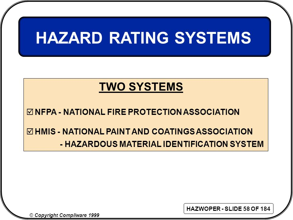 HAZARD RATING SYSTEMS TWO SYSTEMS