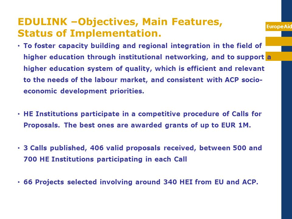 EDULINK –Objectives, Main Features, Status of Implementation.
