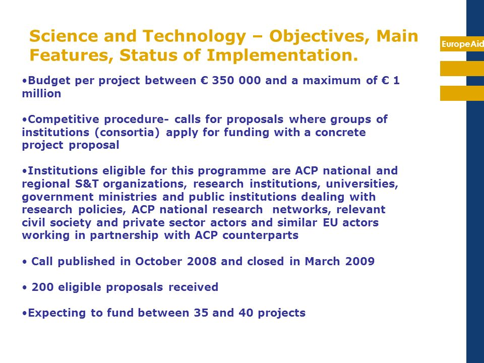 Science and Technology – Objectives, Main Features, Status of Implementation.