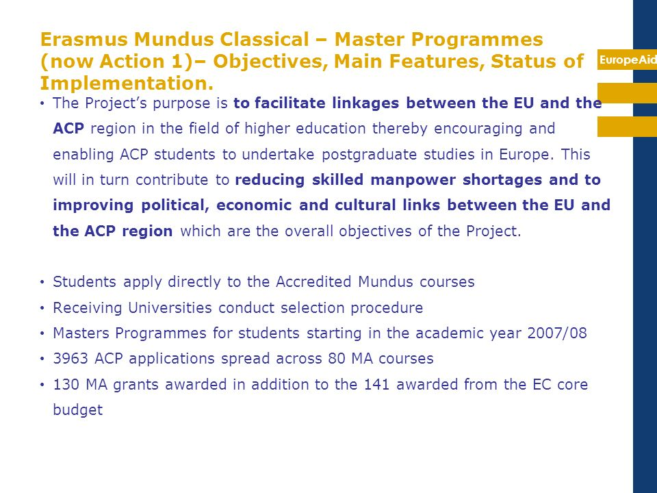 Erasmus Mundus Classical – Master Programmes (now Action 1)– Objectives, Main Features, Status of Implementation.