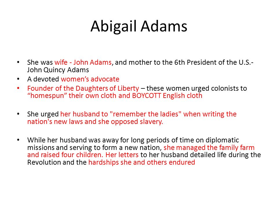 abigail adams an american woman essay Free essay: abigail adams: a revolutionary american woman abigail adams married a man destined to be a major leader of the american revolution and the second.