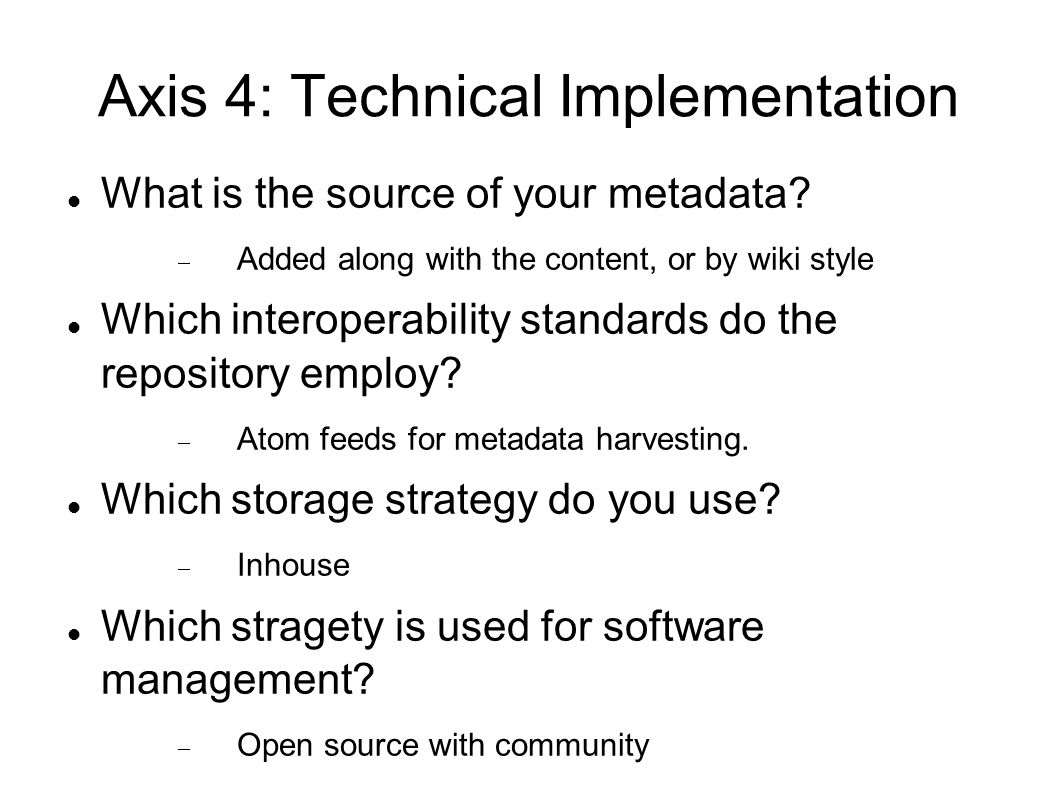 Axis 4: Technical Implementation
