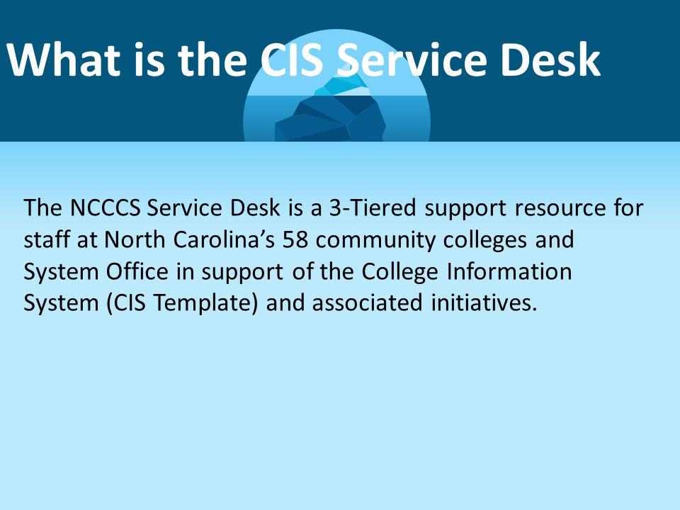 What Is The Cis Service Desk