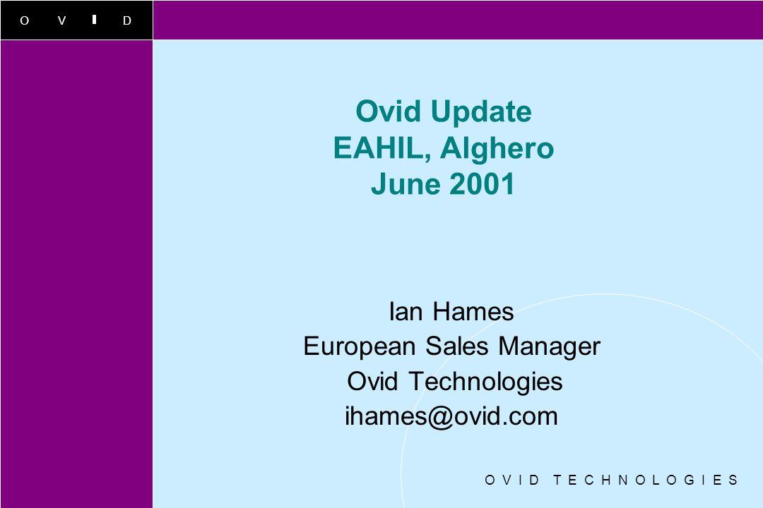 Ovid Update EAHIL, Alghero June 2001