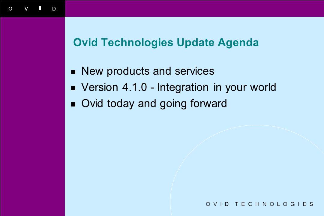 Ovid Technologies Update Agenda