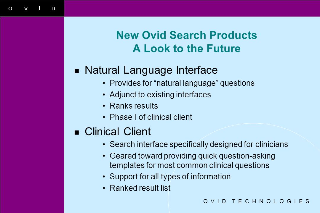 New Ovid Search Products A Look to the Future