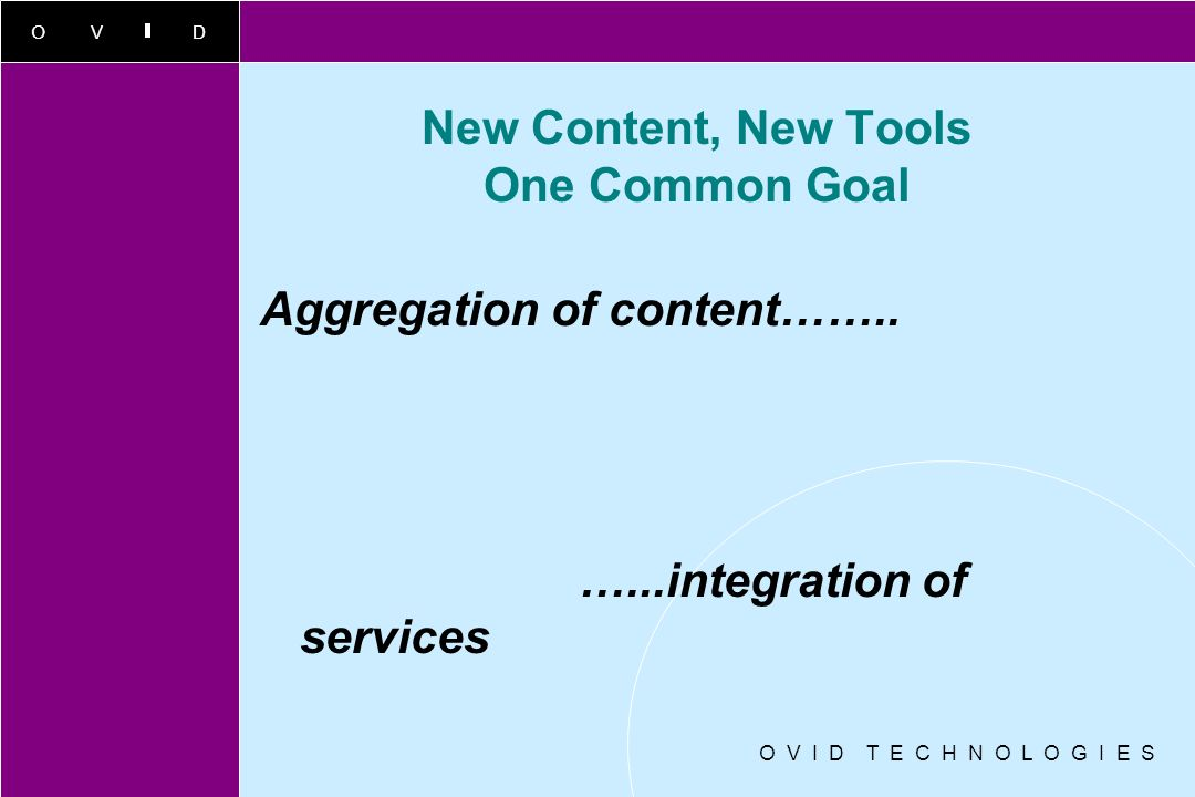 New Content, New Tools One Common Goal
