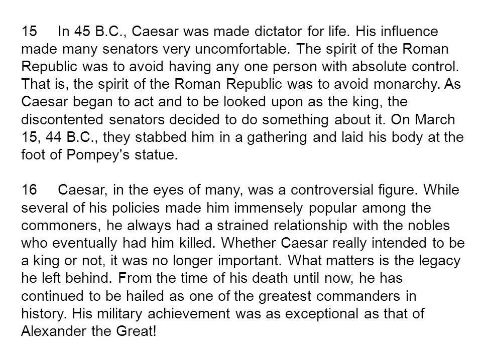 an analysis of the impact left by julius caesar in roman history Summary: julius caesar's influence on rome is greater than that of any other roman emperor, and he left a positive impression on the roman empire caesar's military campaigns expanded the.