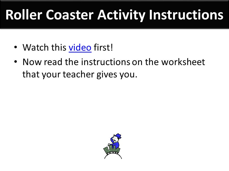 Roller Coaster Activity Instructions