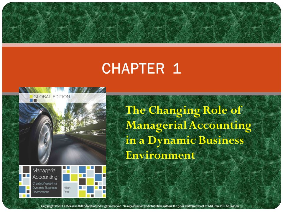 the changing role of managerial accounting The modern business environment has changed drastically in a short time business technology has advanced business functions and operations to levels not previously believed possible the role of accounting and business is perhaps one of the most reliable functions in business while a few basic.