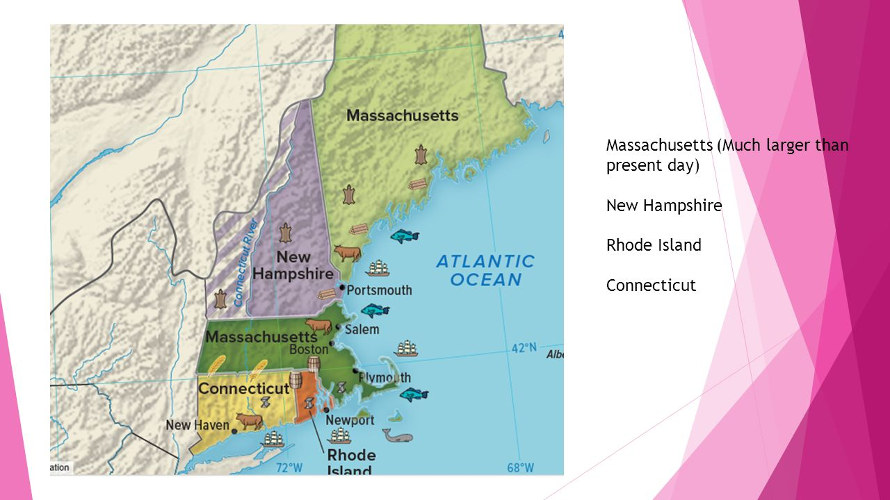 Massachusetts (Much larger than present day)