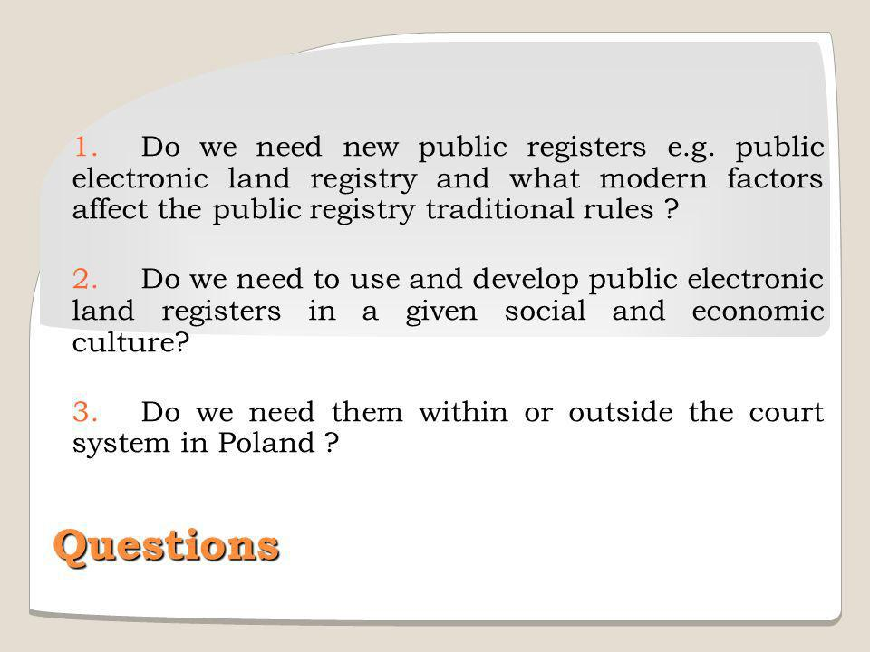 1. Do we need new public registers e. g
