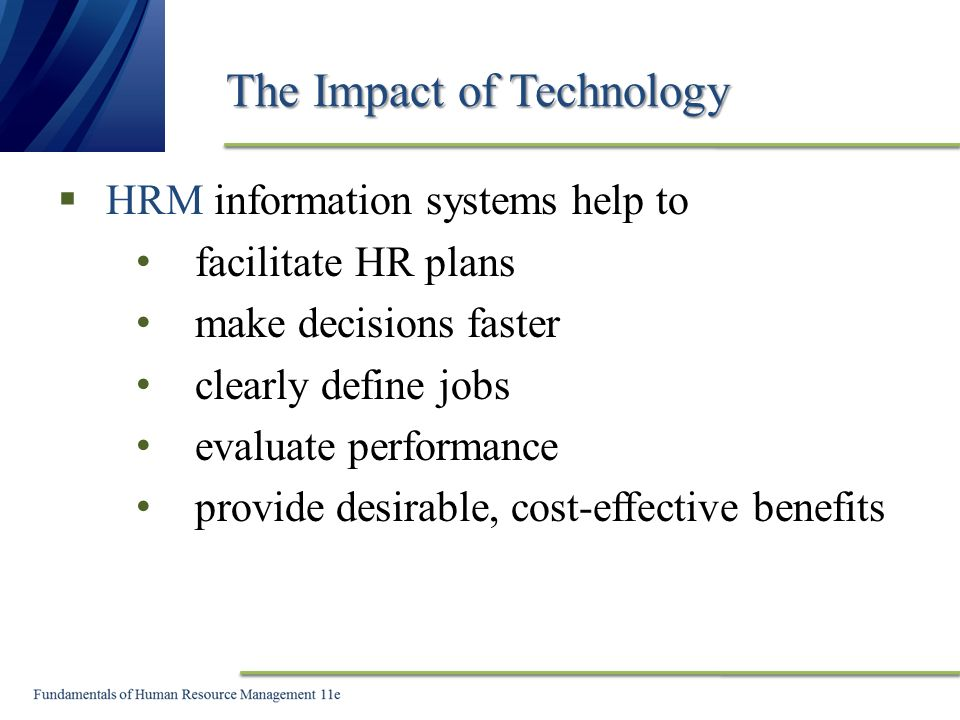 impact of information technology on hr functions Strategic human resources management information technology confirmed that the quality and innovation of hr practices impact business results.
