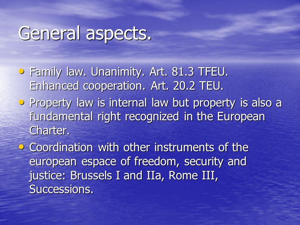 General aspects. Family law. Unanimity. Art. 81.3 TFEU. Enhanced cooperation. Art. 20.2 TEU.