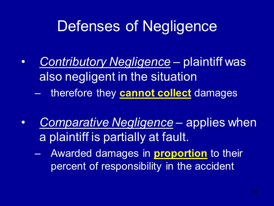 defences to the tort of negligence The tort of negligence  there are two defences a defendant can use if they are found liable the first is that the claimant accepted there was a risk of injury or.