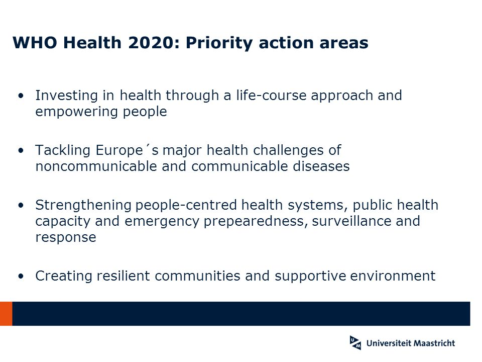 WHO Health 2020: Priority action areas