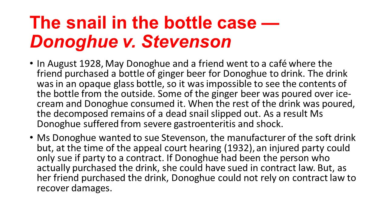 donoghue v stevenson The paisley snail: donoghue v stevenson this case provides an excellent look into civil law and negligence designed for law 12 as well as university and college students taking law courses, this entertaining video helps students understand the role of the courts in making laws.