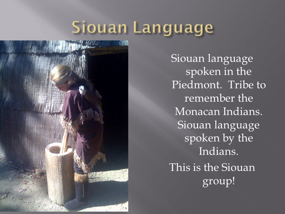 Native americans of virginia ppt video online download siouan language sciox Image collections