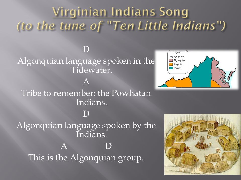 Native americans of virginia ppt video online download virginian indians song to the tune of ten little indians sciox Image collections