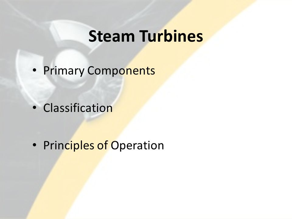 Steam Turbines Primary Components Classification