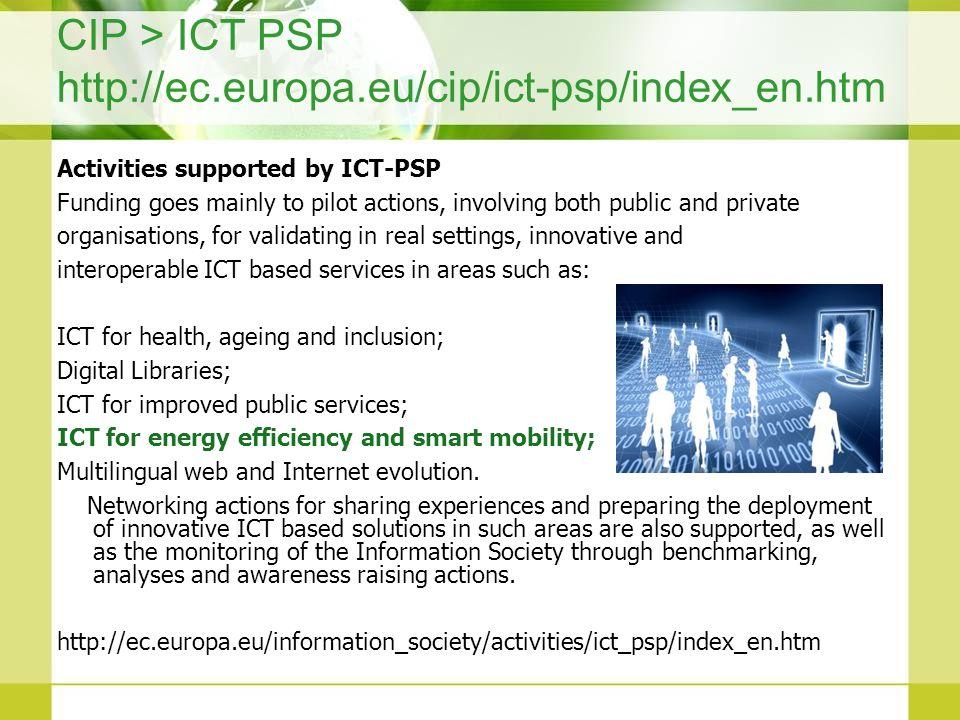 CIP > ICT PSP http://ec.europa.eu/cip/ict-psp/index_en.htm