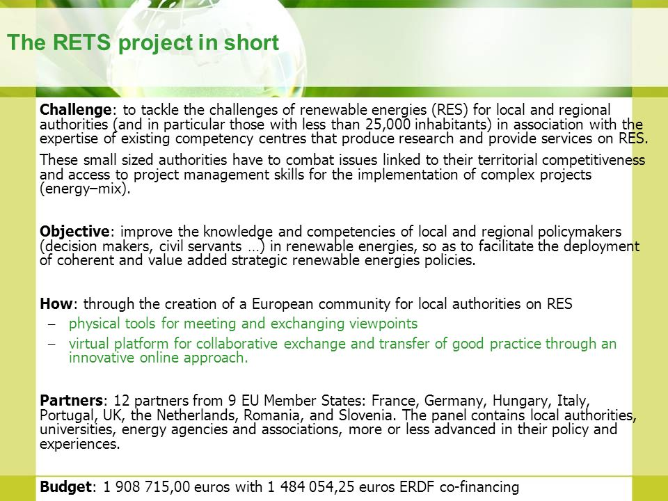 The RETS project in short