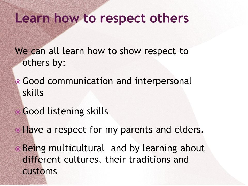 Learn how to respect others