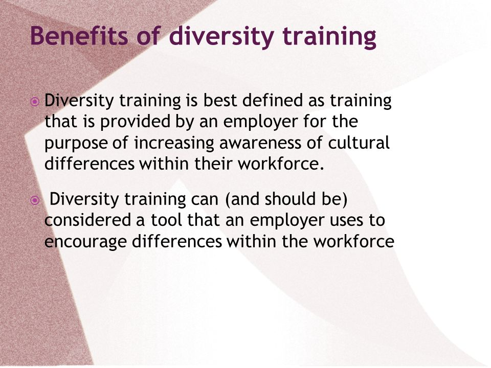 Benefits of diversity training