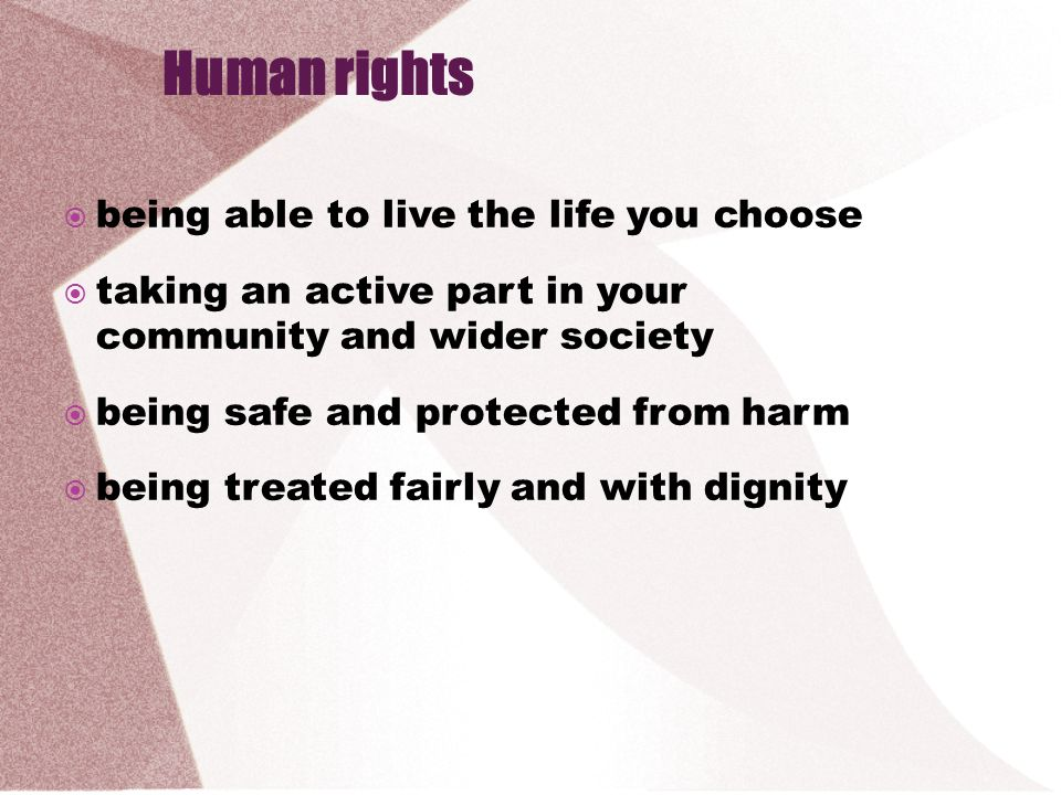 Human rights being able to live the life you choose