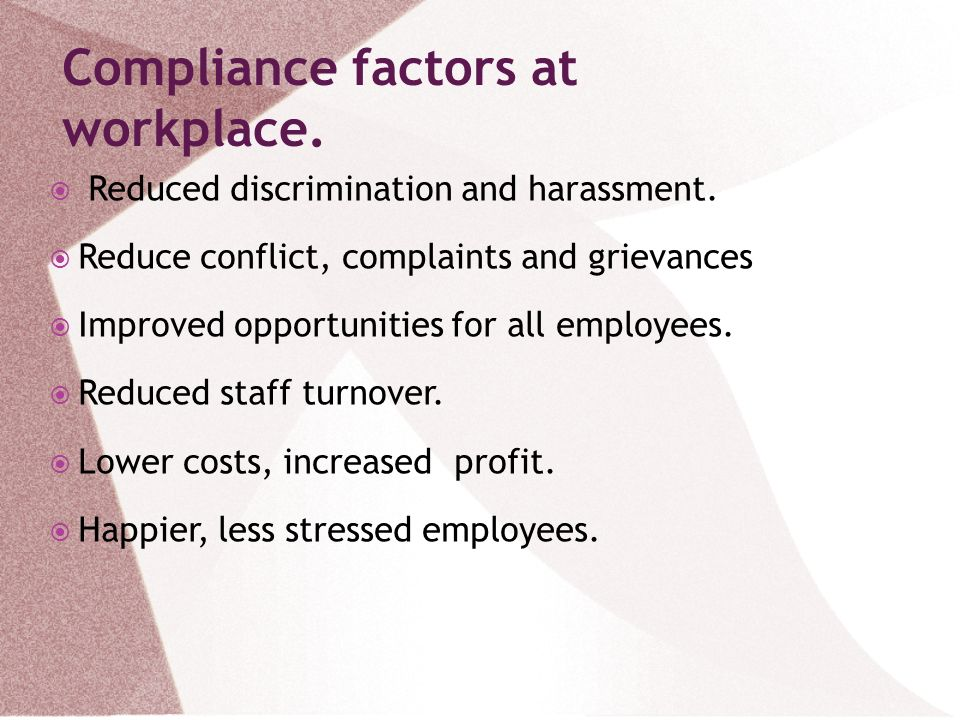 Compliance factors at workplace.