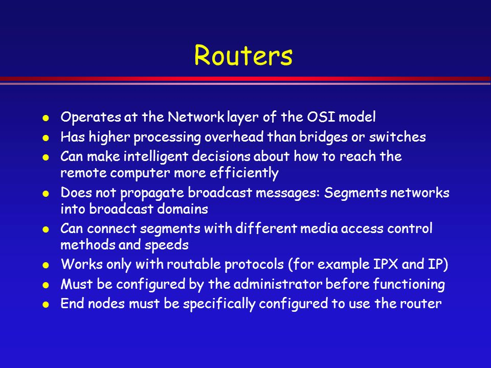 on which osi layers do switches and routers operate In which two osi layers does a nic operate  at which osi layer does a switch operate a)  a router routes only based on the network layer address.