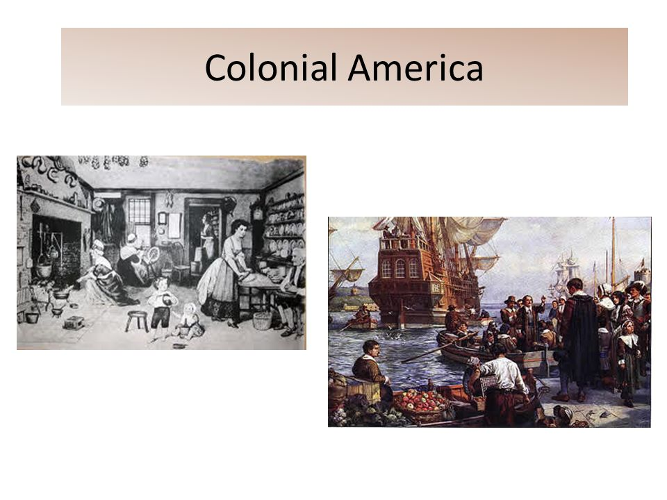 Colonial america ppt video online download toneelgroepblik Image collections