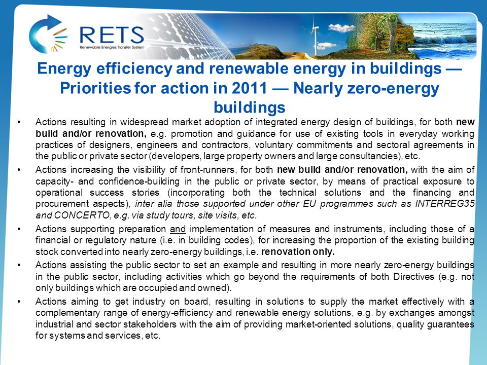 Energy efficiency and renewable energy in buildings — Priorities for action in 2011 — Nearly zero-energy buildings
