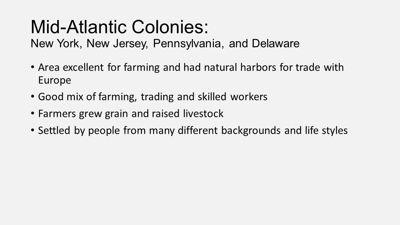 Mid-Atlantic Colonies: New York, New Jersey, Pennsylvania, and Delaware