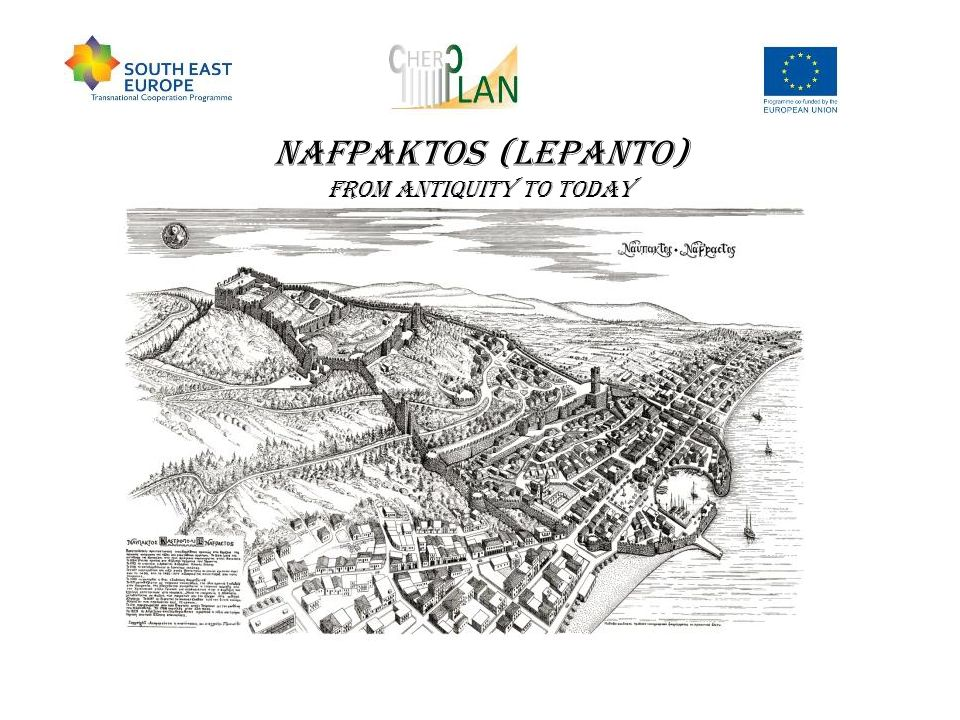 NAFPAKTOS (LEPANTO) from antiquity to today