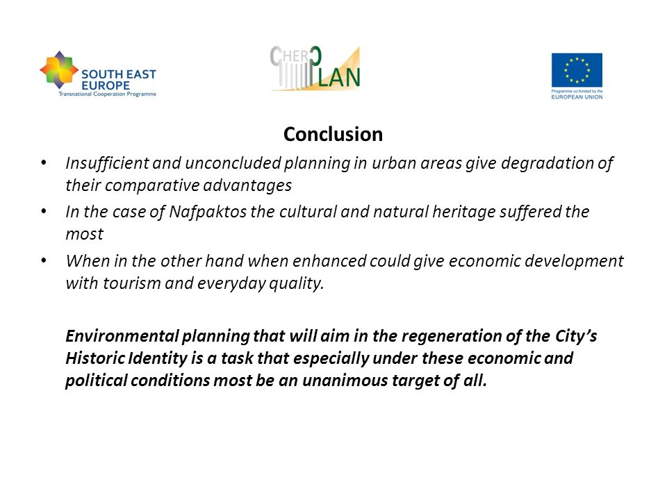 Conclusion Insufficient and unconcluded planning in urban areas give degradation of their comparative advantages.